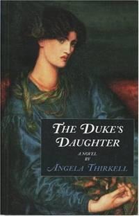 The Duke's Daughter: A Novel
