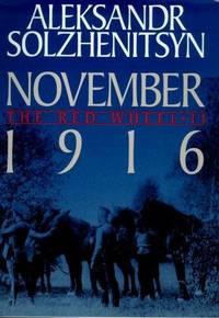 November 1916: The Red Wheel/Knot II