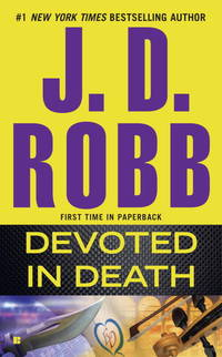 Devoted in Death: In Death vol. 41