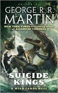 image of Suicide Kings (Wild Cards, Book 20)