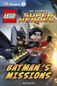 DK Readers L3: LEGO DC Comics Super Heroes: Batman's Missions: Can Batman and Robin Save Gotham...