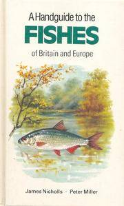 A Handguide to the Fishes of Britain and Europe