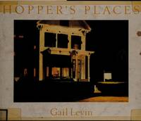 Edward Hopper - Hopper's Places by Gail Levin - Hardcover - September 1985 - from Hennessey + Ingalls (SKU: 255527)