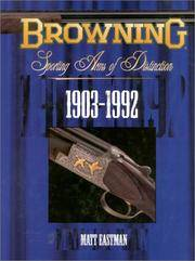 Browning Sporting Arms of Distinction 1903-1992