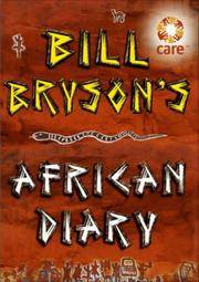 Bill Bryson's African Diary by  Bill Bryson - Hardcover - from Dial a Book (SKU: 31869)