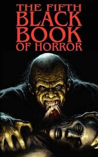 The Fifth Black Book of Horror Stories