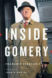 Inside Gomery by  Francois Perreault - Paperback - 2006 - from Kadriin Blackwell and Biblio.com