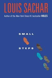 Small Steps by Sachar, Louis - 2006