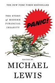 Panic: The Story of Modern Financial Insanity. [1st hardcover].