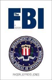 The FBI: A History