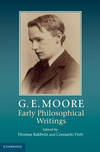 image of G. E. Moore: Early Philosophical Writings