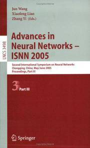 Advances in Neural Networks-isnn 2005: Second International Symposium on Neural Networks, Chongqing, China, May 30-june 1, 2005, Part III