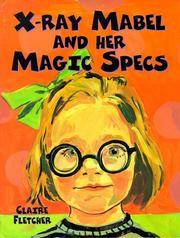 X-Ray Mabel And Her Magic Specs