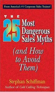 The 25 Most Dangerous Sales Myths