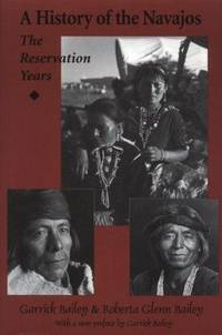 A history of the Navajos: The reservation years