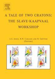 TALE OF TWO CRATONS: THE SLAVE-KAAPVAAL WORKSHOP