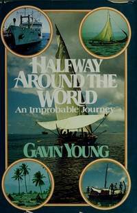 Halfway Around the World: An Improbable Journey