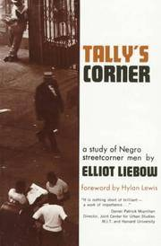 Tally's Corner: A Study of Negro Streetcorner Men. [Paperback]