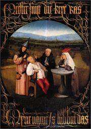 Hieronymus Bosch: New Insights Into His Life and Work.