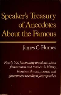 Speaker\'s Treasury of Anecdotes About the Famous