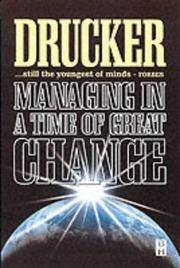 MANAGING IN A TIME OF GREAT CHANGE by DRUCKER - Paperback - from Sthula Books and Biblio.com