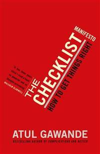image of The Checklist Manifesto: How to Get Things Right. Atul Gawande