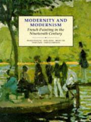 MODERNITY AND MODERNISM. FRENCH PAINTING IN THE NINETEENTH CENTURY