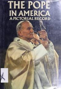 The Pope in America: A Pictorial History