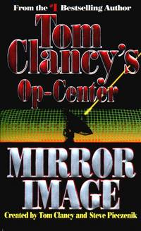 Mirror Image (Tom Clancy's Op-Center, Book 2)