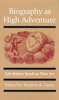 Biography As High Adventure