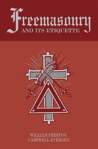Freemasonry and Its Etiquette