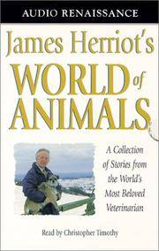 James Herriot's World of Animals: A Collection of Stories from the World's Most Beloved...