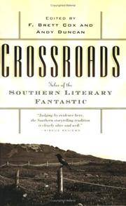 Crossroads: Tales of the Southern Literary Fantastic.