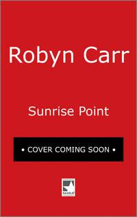Sunrise Point (Virgin River #17)