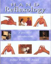 Hand Reflexology A Practical Introduction