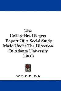 The College-Bred Negro