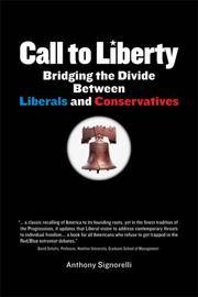 Call to Liberty: Bridging the Divide Between Liberals and Conservatives