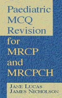 PAEDIATRIC MCQ REVISION FOR MRCP AND MRCPCH