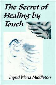 The Secret of Healing by Touch