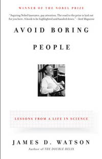 image of Avoid Boring People: Lessons from a Life in Science