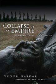Collapse of an Empire: Lessons for Modern Russia