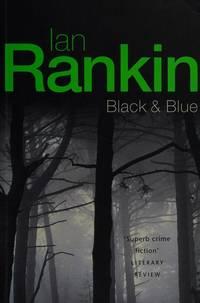 Black & Blue : An Inspector Rebus Novel