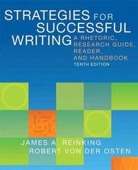 image of Strategies for Successful Writing: A Rhetoric, Research Guide, Reader, and Handbook Plus NEW MyWritingLab with eText -- Access Card Package (10th Edition)