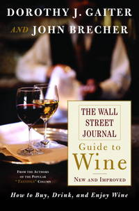 The Wall Street Journal Guide to Wine New and Improved