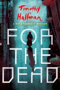 image of For the Dead (A Poke Rafferty Novel)