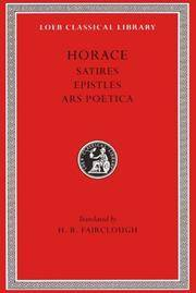Satires. Epistles. The Art of Poetry by Horace - Hardcover - from Ria Christie Collections (SKU: ria9780674992146_new)