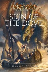 Sign of the Dove (The Dragon Chronicles)