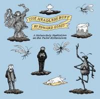 The Headless Bust