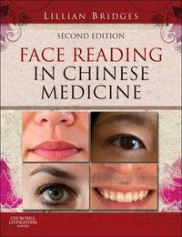 FACE READING IN CHINESE MEDICINE 2ED (HB 2012)