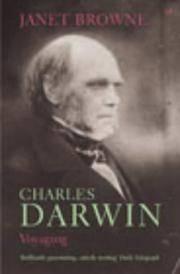 image of Charles Darwin: A Biography, Vol. 1 - Voyaging